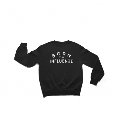 COLONY OF REBELS - Born To Influence Crewneck Sweatshirt
